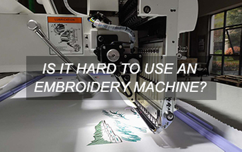 Is it hard to use an embroidery machine?